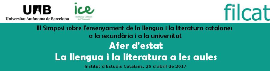 III Simposi sobre l'ensenyament de la llengua i la literatura catalanes a la secundària i a la universitat
