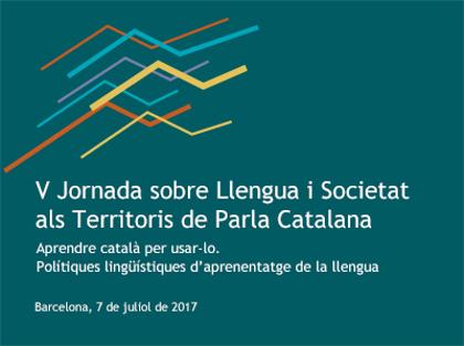 V Jornada sobre Llengua i Societat en els Territoris de Parla Catalana