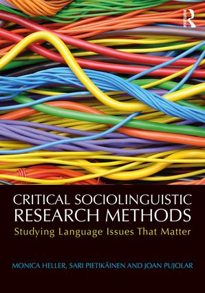Critical Sociolinguistic Research Methods: Studying Language Issues That Matter (Paperback) book cover