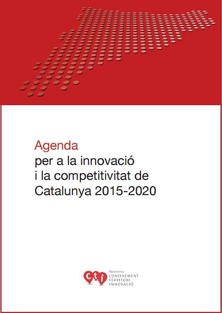 Agenda per a la innovació i la competitivitat de Catalunya 2015-2020